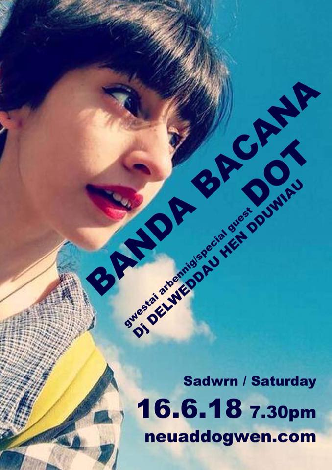 Banda Bacana with Special guest Dot - £10 - Sat 16.6.18 @ 7.30pm
